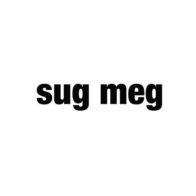SUG MEG